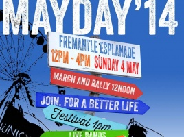 Banner - May Day 2014  - Fremantle Esplanade Sunday May 4